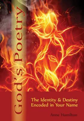 God's Poetry: The Identity & Destiny Encoded in Your Name