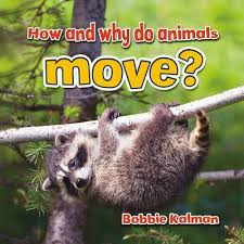 Animals Close Up: How and Why Do Animals Move