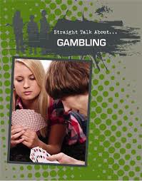 Straight Talk: Gambling