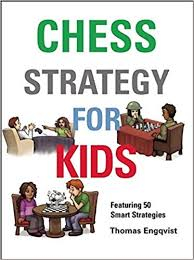 Chess for Schools: Chess Strategy for Kids