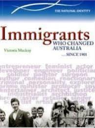 Australian Origins: Immigrants Who Changed Australia … Since 1901
