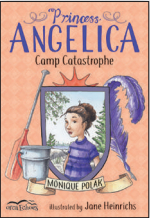 Princess Angelica: Camp Catastrophe (Orca Echoes)