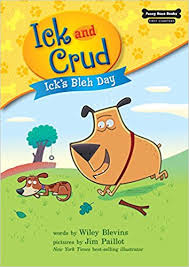 Icks Bleh Day: Funny Bone First Chapters - Ick and Crud Book 1
