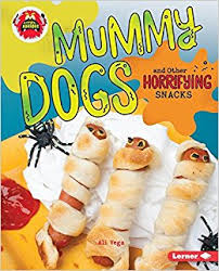 Mummy Dogs and Other Horrifying Snacks -  - Little Kitchen of Horrors