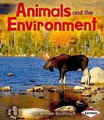Animals and Environment: Ecology (First Step)