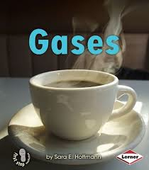 Gases: Kinds of Matter (First Step)