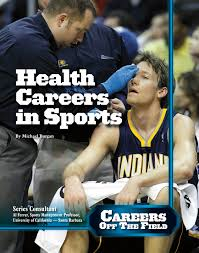 Health Careers in Sports: Careers Off the Field
