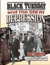 Black Tuesday and the Great Depression: Uncovering The Past