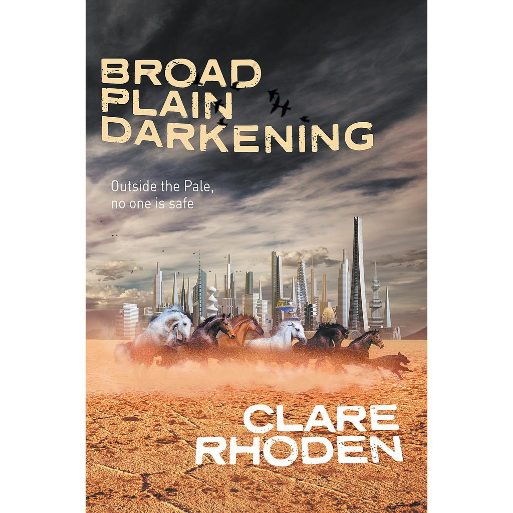 Broad Plain Darkening (The Chronicles of The Pale #2)