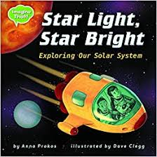 Star Light Star Bright: Exploring Our Solar System (Imagine That!)