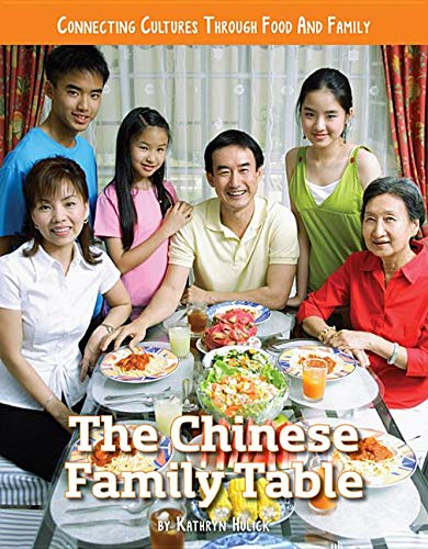 The Chinese Family Table: Connecting Cultures Through Family & Food