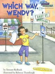 Which Way Wendy: Map Reading Skills: Social Studies Connects