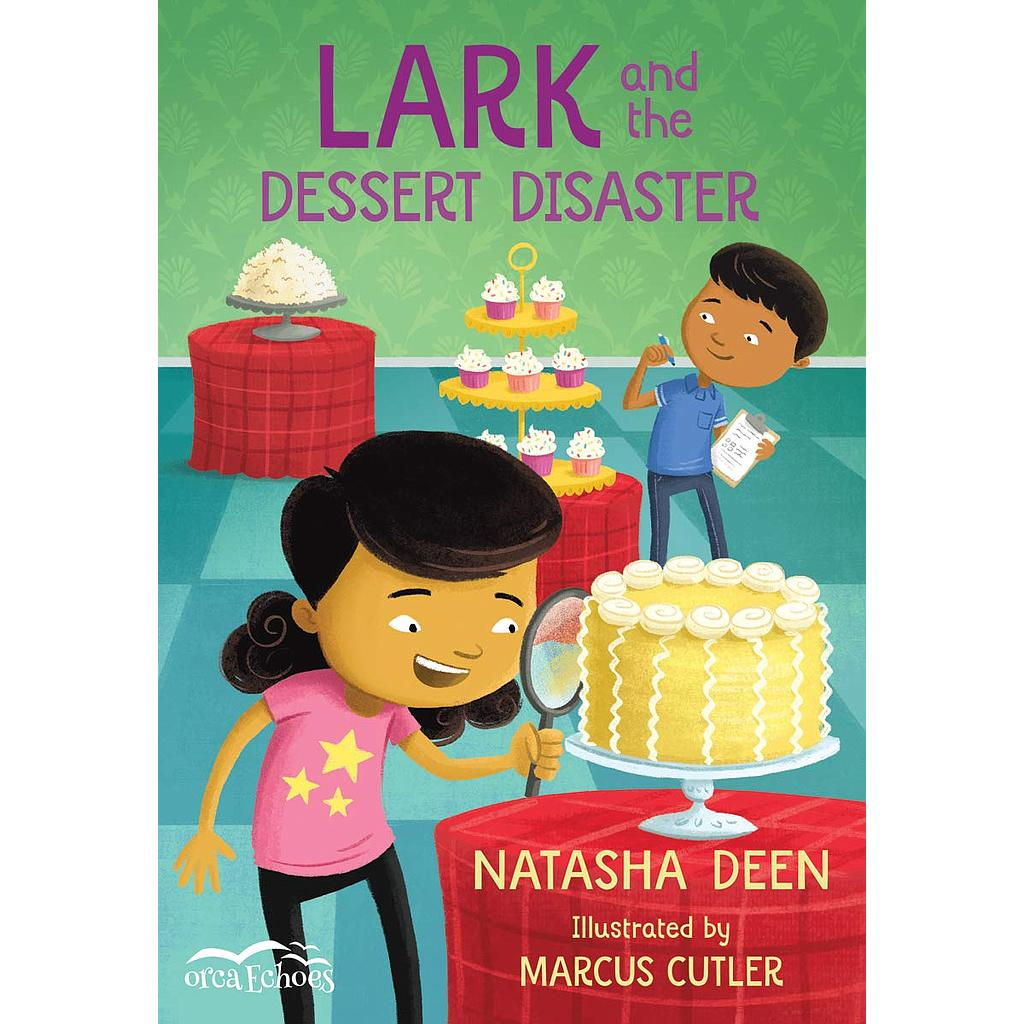 Lark and the Dessert Disaster: Orca Echoes