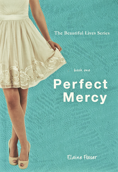 Perfect Mercy (Beautiful Lives # 1)