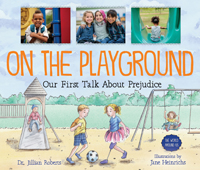 The World Around Us: On the Playground  - Our First Talk About Prejudice