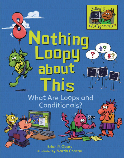 Coding Is CATegorical - Nothing Loopy about This: What Are Loops and Conditionals?