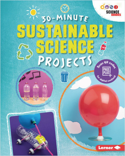30-Minute Sustainable Science Projects