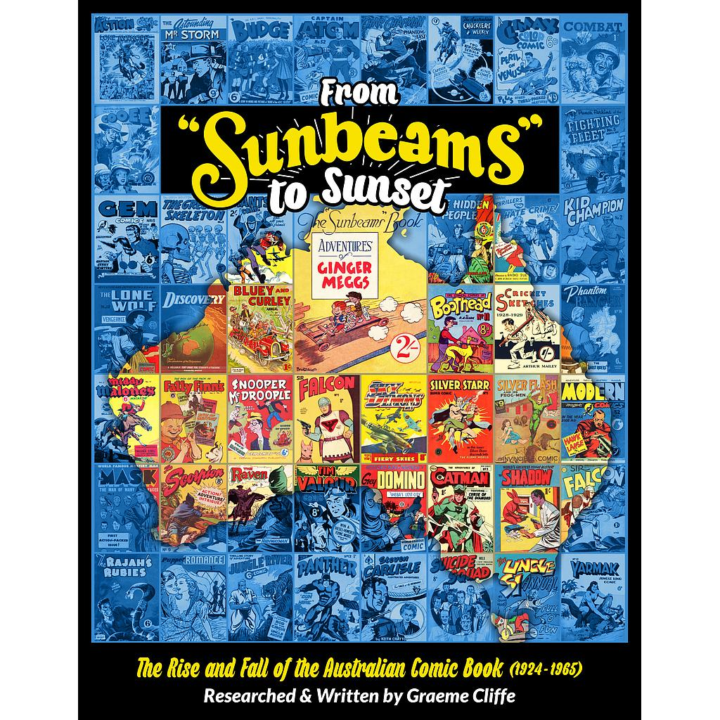 FROM SUNBEAMS TO SUNSET HC THE RISE AND FALL OF AUS COMICS 1924-65
