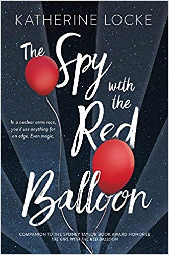 The Spy with the Red Balloon (The Balloonmakers #2)