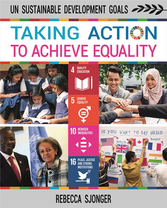 UN Sustainable Development Goals: Taking Action to Achieve Equality