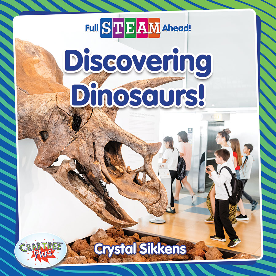 Full STEAM Ahead! - Science Starters: Discovering Dinosaurs!