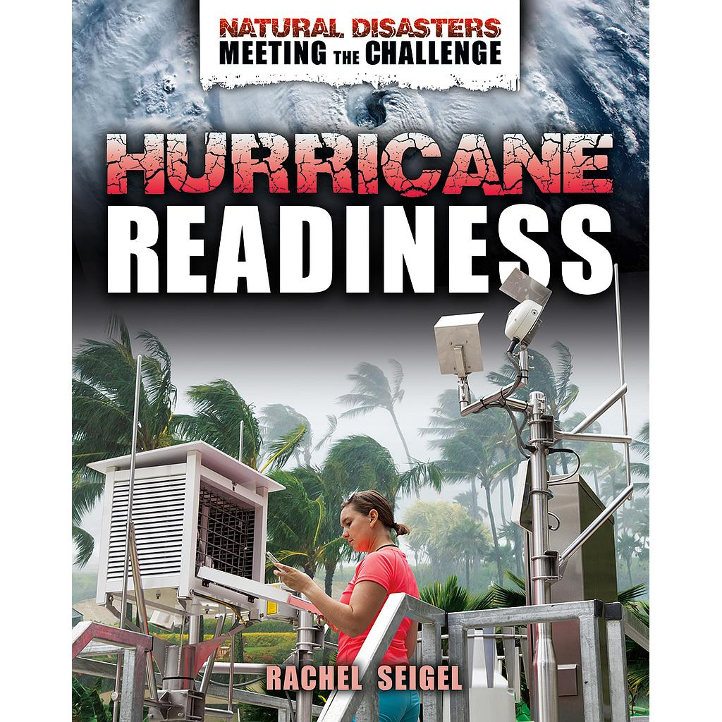 Natural Disasters - Meeting the Challenge: Hurricane Readiness