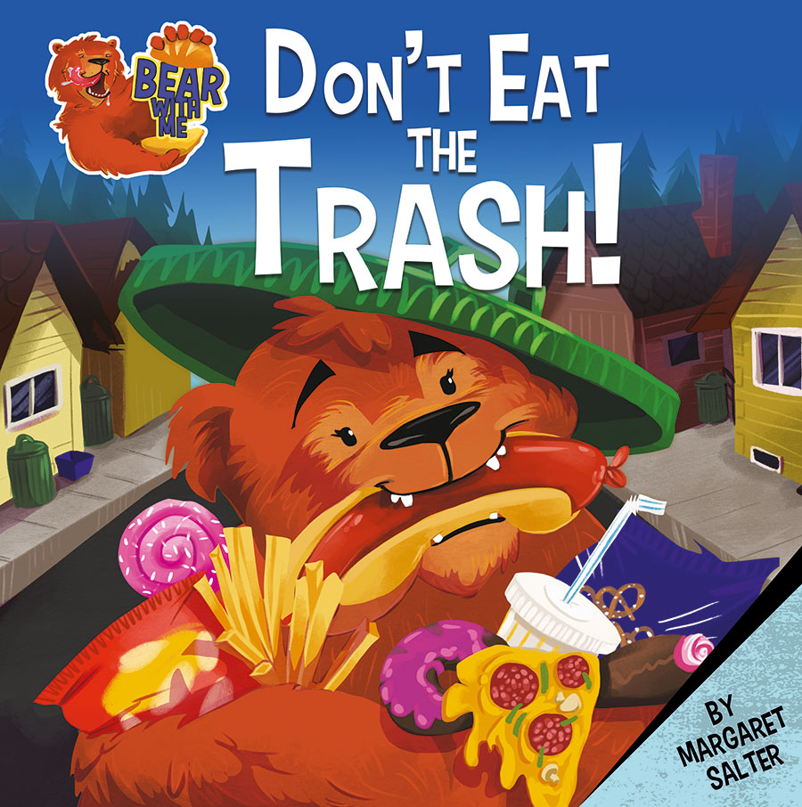 Don't Eat the Trash!: Bear With Me