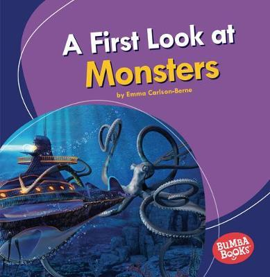 A First Look at Monsters: Bumba Books  — Fantastic Creatures