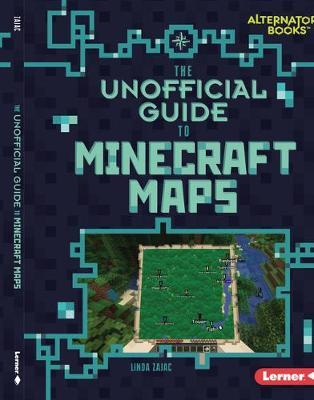 The Unofficial Guide to Minecraft Maps: My Minecraft (Alternator Books )