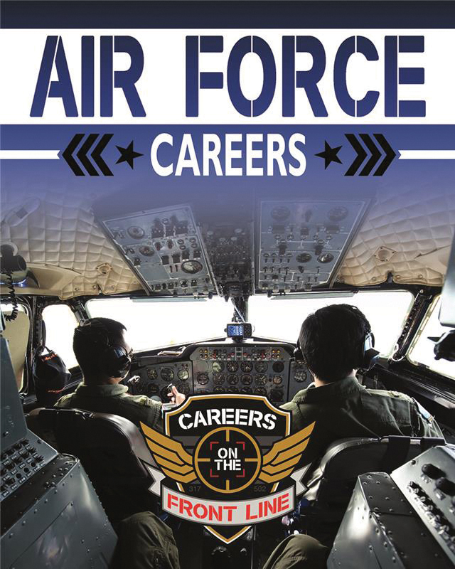 Air Force Careers (Careers on the Front Line)