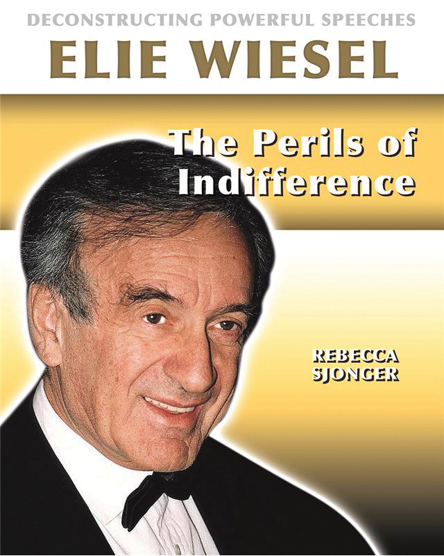 Elie Weisel: The Perils of Indifference (Deconstructing Powerful Speeches)