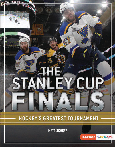 The Stanley Cup Finals (The Big Game (Lerner Sports)