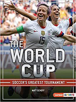 The World Cup (The Big Game (Lerner Sports)
