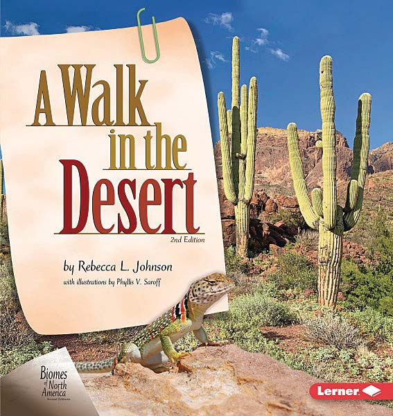 Biomes of North America Second Editions: A Walk in the Desert, 2nd Edition