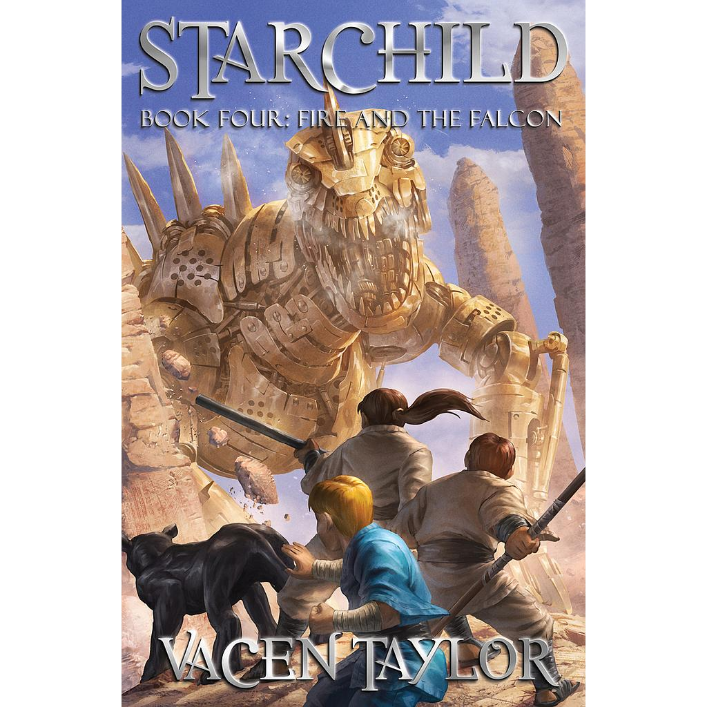 Starchild: The Fire and the Falcon #4