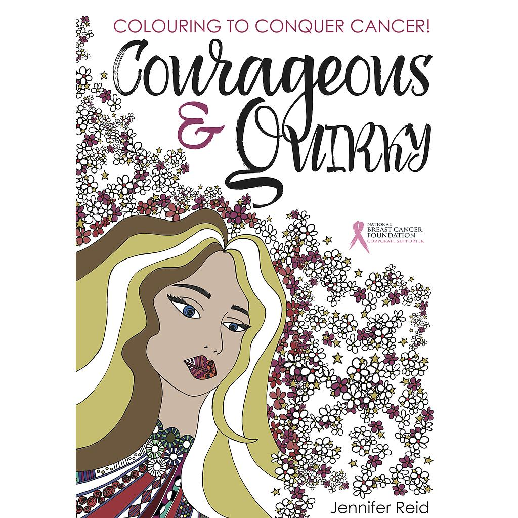 Courageous & Quirky - Colouring to Conquer Cancer