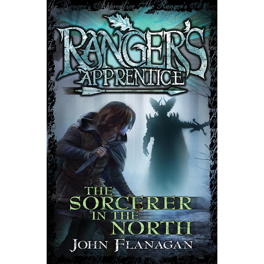 The Sorcerer In The North: Ranger's Apprentice # 5