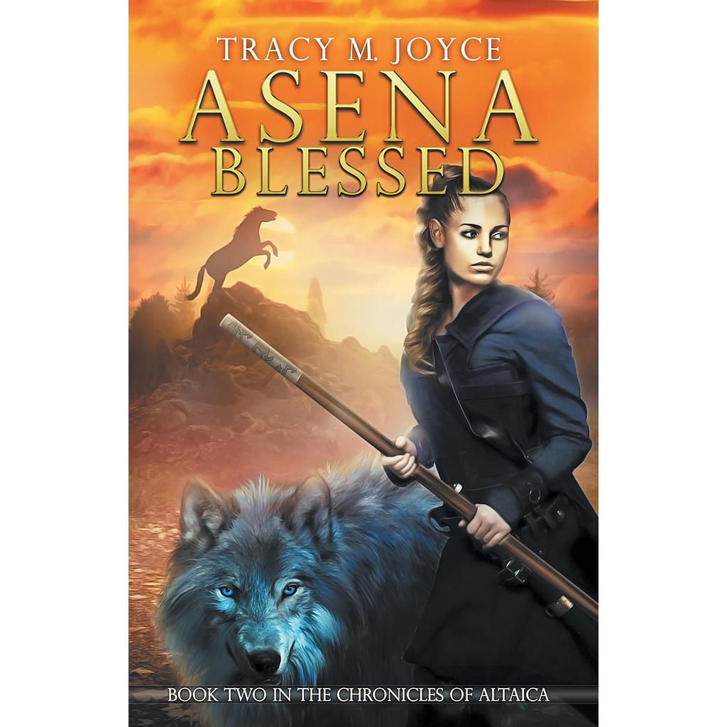 Asena Blessed: The Chronicles of Altaica # 2