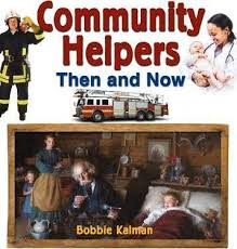 Crabtree: Community Helpers Then and Now
