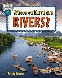 Explore the Continents: Where on Earth Are Rivers