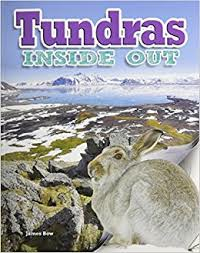 Ecosystems Inside Out: Tundras Inside Out
