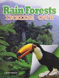 Ecosystems Inside Out: Rain Forests Inside Out