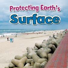 Earths Processes: Protecting Earths Surface - Earth Close Up