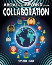 Digital Connections: Above and Beyond With Collaboration