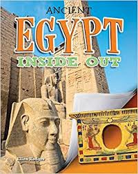 Ancient Worlds Inside Out: Ancient Egypt Inside Out