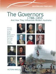 Early Australian History: The Governors 1788-1855