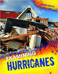 Examining Disasters: Hurricanes