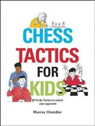 Chess for Schools: Chess Tactics for Kids