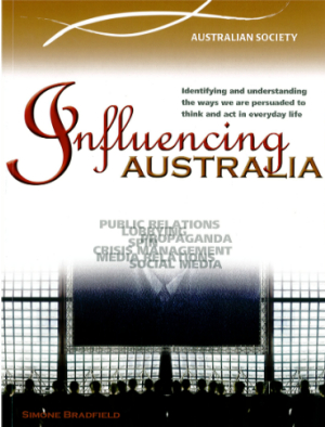 A Nation in the Making: Influencing Australia - Our Media & PR