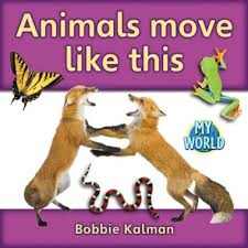 Communities in My World: Animals Move Like This - G - RR:12